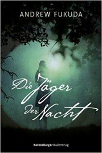 Coverfoto Die Jäger der Nacht