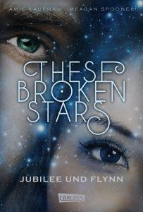Coverfoto These broken stars Jubilee und Flynn