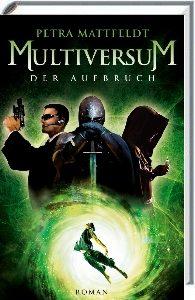 Coverfoto Multiversum Der Aufbruch