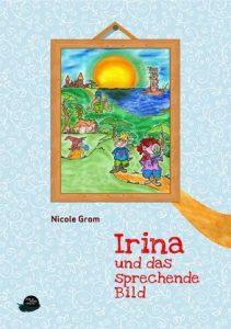 Coverfoto Irina und das sprechende Bild