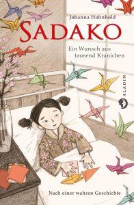 Coverfoto Sadako EinWunsch aus tausend Kranichen