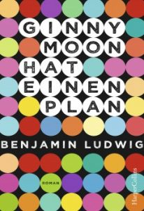 Coverfoto Ginny Moon hat einen Plan