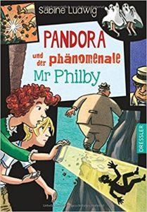 Coverfoto Pandora und der phänomenale Mr. Philby