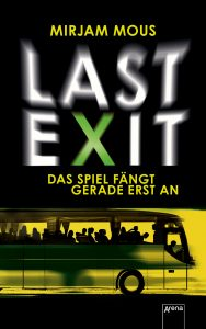 Coverfoto Last Exit- Das Spiel fängt grade erst an