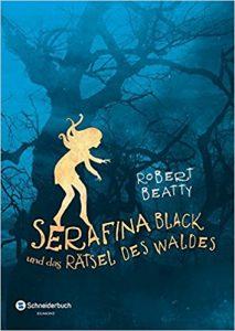 Coverfoto Serafina Black und das Rätsel des Waldes