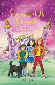 Coverfoto Vier zauberhafte Schwestern und die fremde Magie