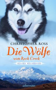 Coverfoto Die Wölfe vom Rock Creek