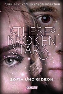 Coverfoto These broken stars Sofia und Gideon