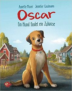 Coverfoto Oskar Ein Hund findet ein Zuhause