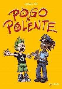 Coverfoto Pogo und Polente
