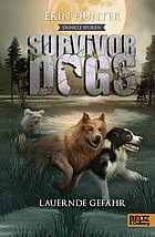 Coverfoto Survivor dogs Lauernde Gefahr