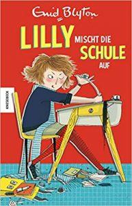 Coverfoto Lilly mischt die Schule auf