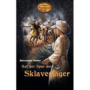 Coverfoto Auf der Spur der Sklavenjäger
