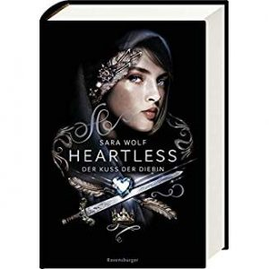 Coverfoto: Heartless der Kuss der Diebin