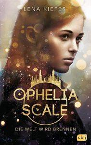 Coverfoto Ophelia Scale- Die Welt wird brennen