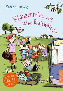 Coverfoto Klassenreise mit Miss Braitwhistle