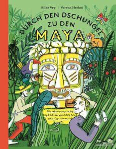 Coverfoto Durch den Dschungel zu den Maya