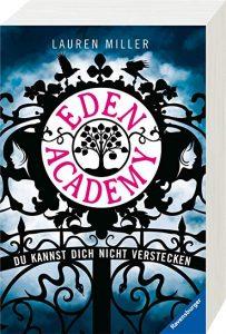 Coverfoto Eden academy .Du kannst dich nicht verstecken