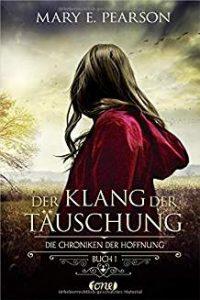 Coverfoto Der Klang der Täuschung- Die Chroniken der Hoffnung 1