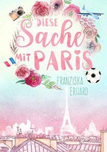 Coverfoto Diese Sache mit Paris