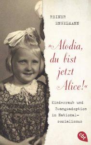 Coverfoto Alodia, du bist jetzt Alice!