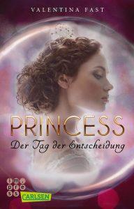 Coverfoto Princess-Der Tag der Entscheidung