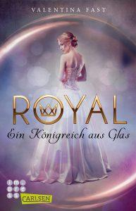Coverfoto Royal Ein Königreich aus Glas