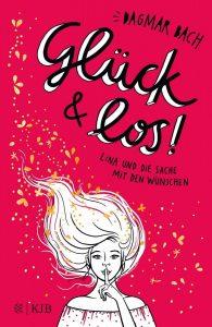 Coverfoto Glück & Los -Lina und die Sache mit den Wünschen