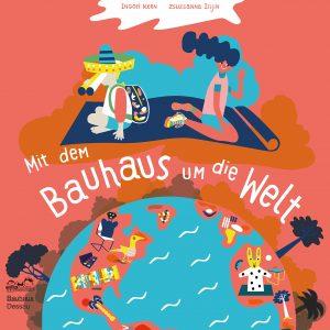 Coverfoto Mit dem Bauhaus um die Welt