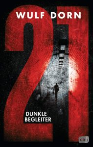 Coverfoto 21- Dunkle Begleiter