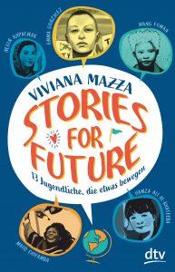 Coverfoto Stories for future- 13 Jugendliche, die etwas bewegen