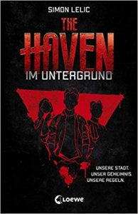 Coverfoto The haven-Im Untergrund