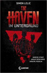 Coverfoto The haven-Im Untergrund