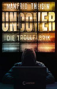 Coverfoto Uncover-Die Trollfabrik