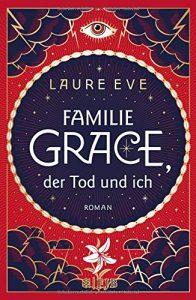 Coverfoto Familie Grace, der Tod und ich