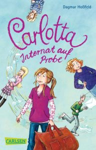 Coverfoto Carlotta Internat auf Probe