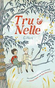 Coverfoto Tru und Nelle