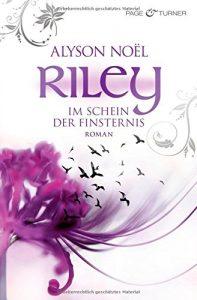 Riley- Im Schein der Finsternis