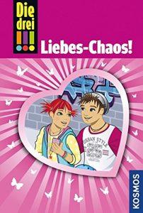 Coverfoto Die drei !!! Liebes- Chaos
