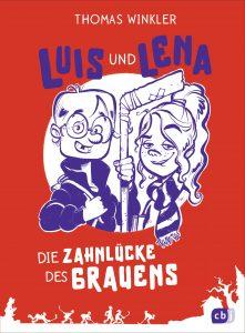 Coverfoto Luis und lena- Die Zahnlücke des Grauens