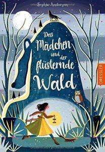 Coverfoto Das Mädchen und der flüsternde Wald