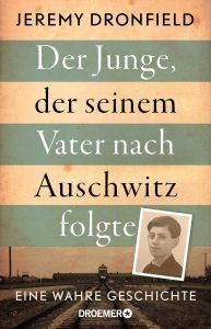 Coverfoto Der JUnge, der seinem Vater nach Auschwitz folgte