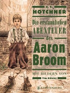 Coverfoto: Die erstaunlichen Abentuer des Aaron Broom