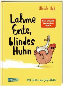 Coverfoto Lahme Ente, blindes Huhn