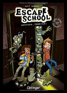 Coverfoto Escape School. Achtung Zombies!