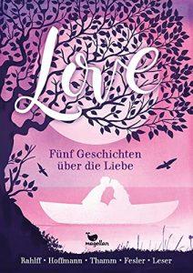Coverfoto Love 5 geschichten über die Liebe